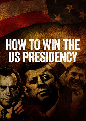 how-to-win-the-us-presidency-print.jpg